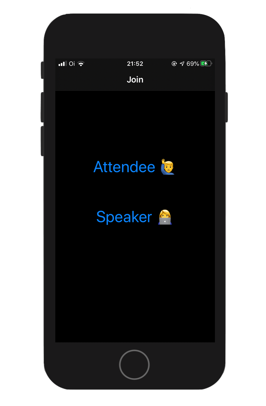 Screenshot shows an app with two buttons, one to join as an attendee, and the other to participate as the speaker of the live event